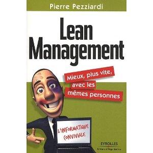 Lean Management, Mieux, plus vite, avec les mêmes personnes